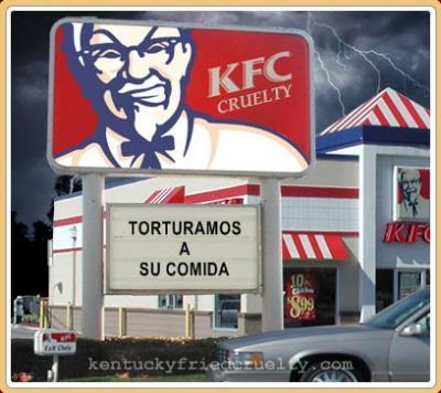 KFC = ¡Kentucky Fried Cruelty!